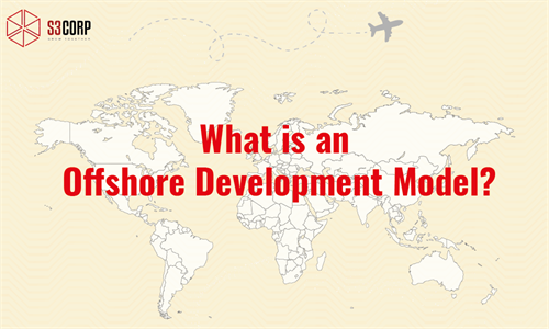 What Is An Offshore Software Model?